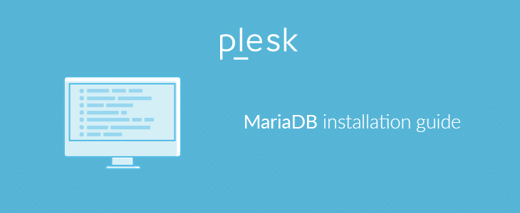 MariaDB installation guide - Plesk