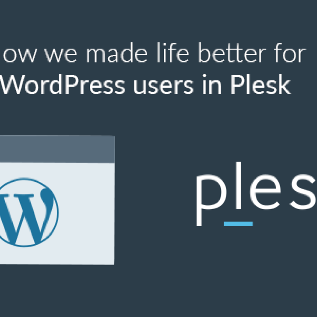 Wordpress Toolkit - life is getting better for Wordpress users on Plesk
