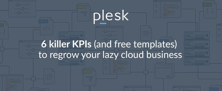 6 Killer KPIs for your cloud business