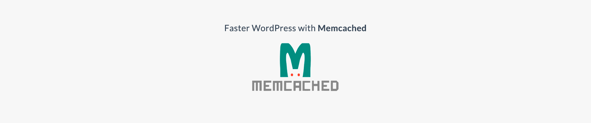 How to improve WordPress site speed with Memcached