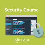 An intro to Plesk Security Course: Part 3 [Video]