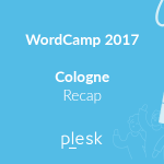 Plesk recap blog post about WordCamp Cologne 2017