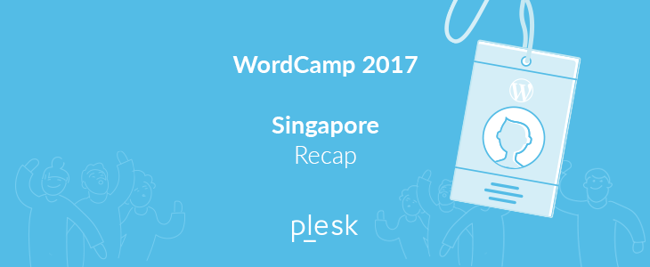 Plesk at Wordcamp Singapore 2017