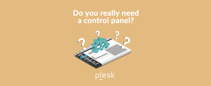 Control Panel - Do You Need One?