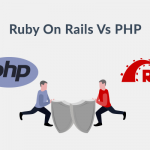 Ruby on Rails vs PHP: Which one's right for your needs?