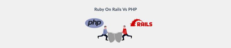 Ruby On Rails vs PHP