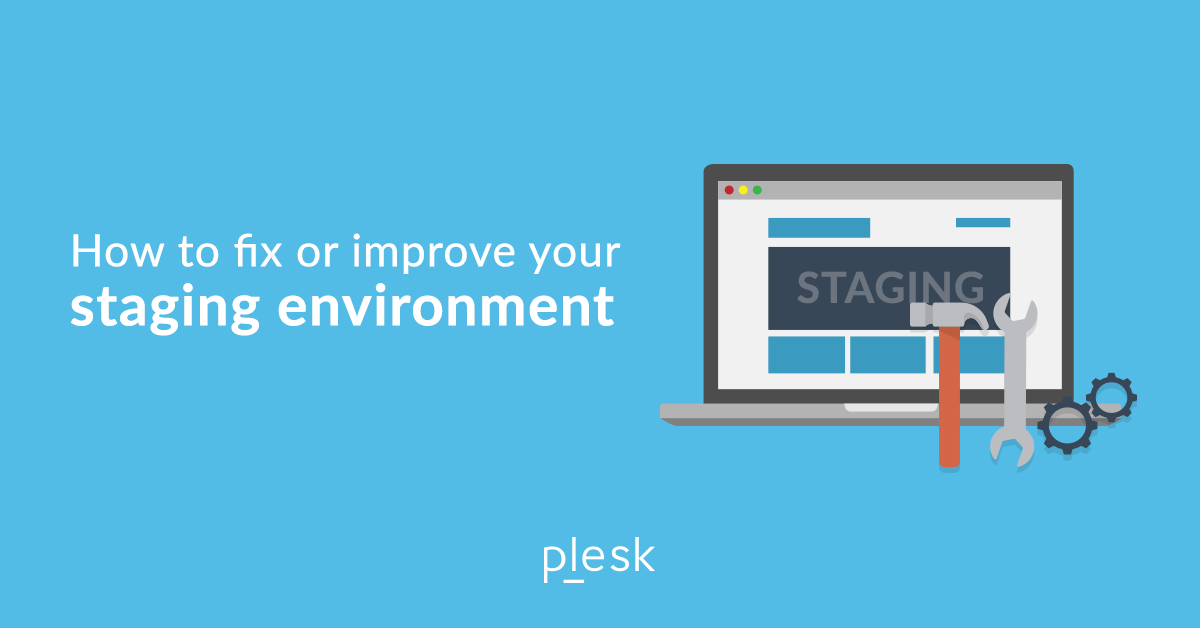 Staging Environment Best Practices and How to Fix Yours