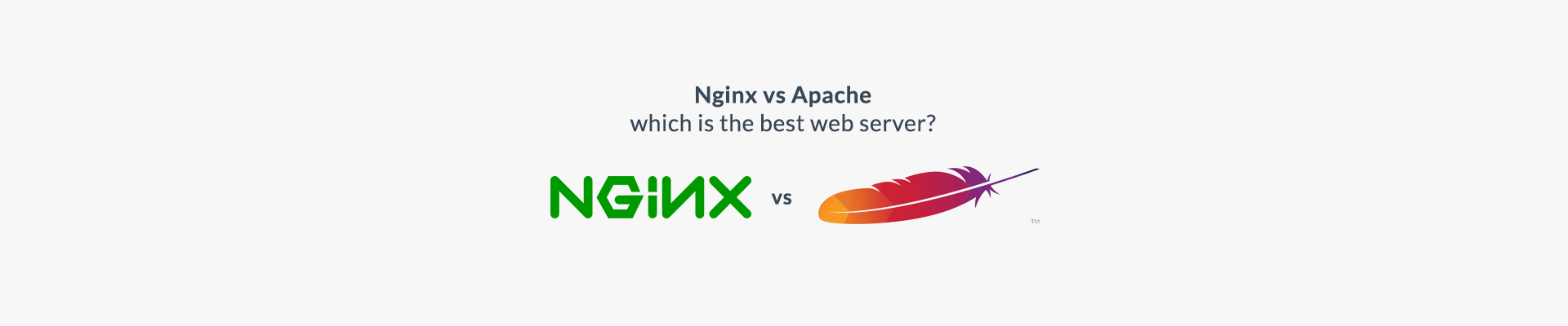 Nginx vs Apache – Which is the Best Web Server?