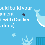 How to develop a local environment with Docker – and why you should [VIDEO]