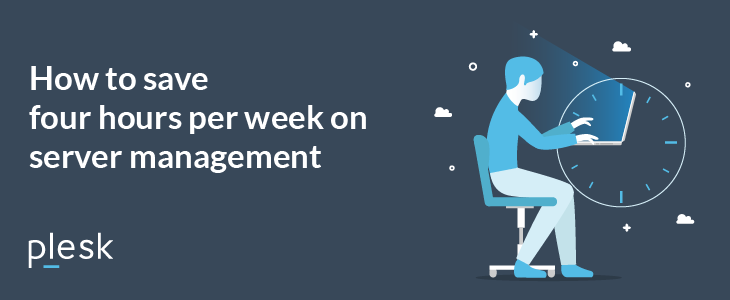 Four hours of server management per week