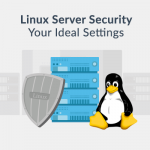 Linux Server Security – Best Practices for 2020