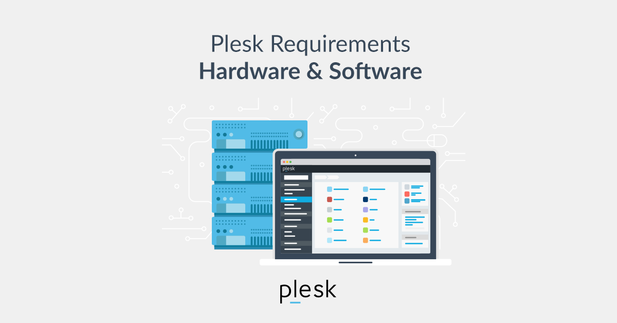Plesk Requirements for Hardware and Software - Plesk Guide