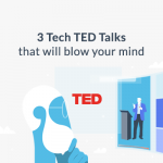 Three TED talks on Technology that will blow your mind