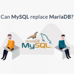 MySQL vs MariaDB – Can One Replace The Other?