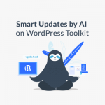 Smart Updates for WP Toolkit: Never fall behind again