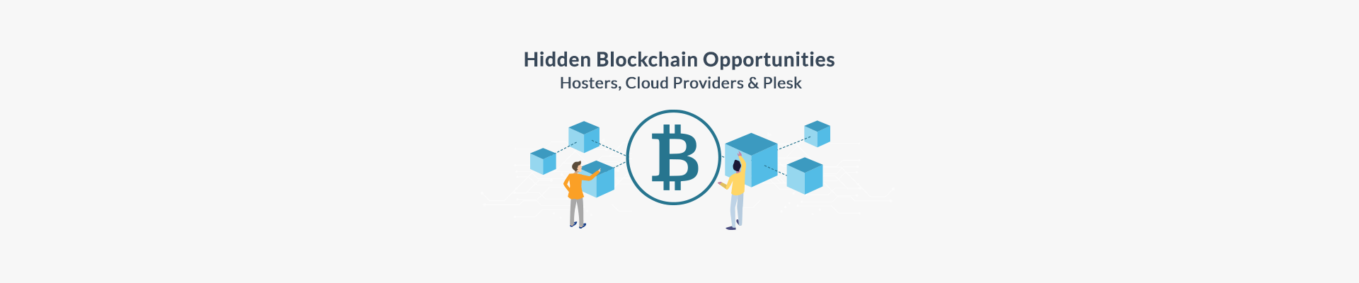 Hidden Blockchain Opportunities - Hosters, Cloud Providers and Plesk - Plesk