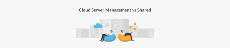 Cloud server management VS shared server management