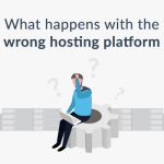 What can go wrong without the best web hosting platform? [Infographic]