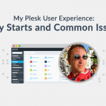 My Plesk User Experience (1): Easy Starts and Common Issues