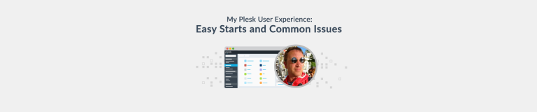 Plesk User Experience While Testing Plesk Onyx