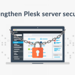 Best practices to strengthen Plesk server security