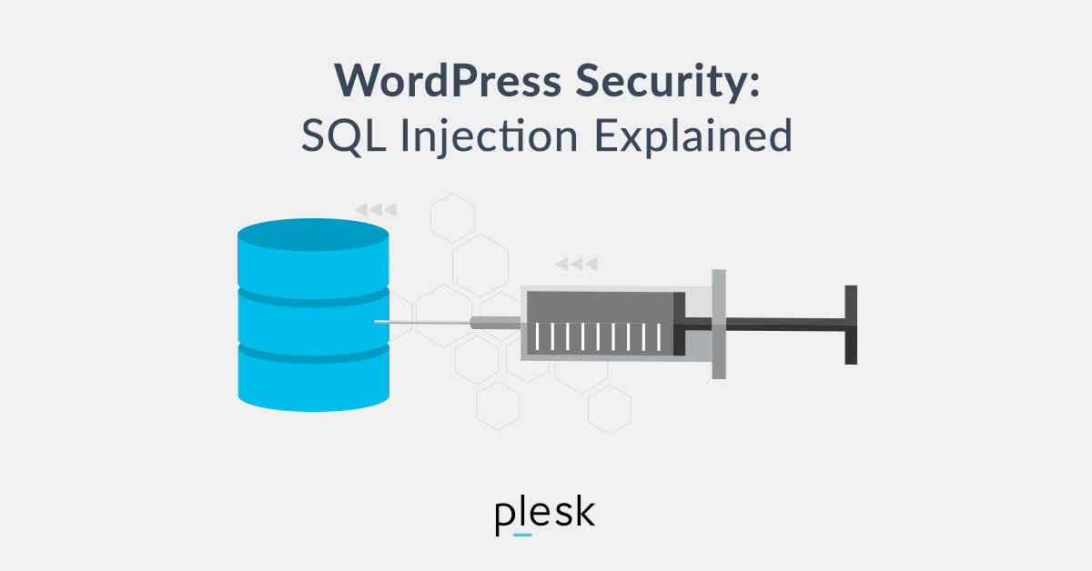 WordPress Security: How to stop SQL injections - Plesk Tips