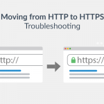 Moving from HTTP to HTTPS 3: Troubleshooting and DIY solutions