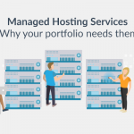 Why Your Clients Need Managed Hosting Services