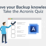 The Acronis Backup Quiz: What's your backup score?