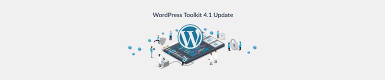 The WordPress Toolkit 4.1 Update - Plesk