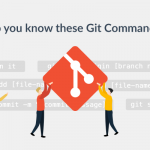 The 8 helpful Git Commands you may not know about