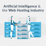 How AI is disrupting the Web Hosting industry