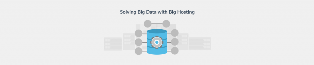 The Big Data Hosting Dilemma: Is Your Provider Solving it?