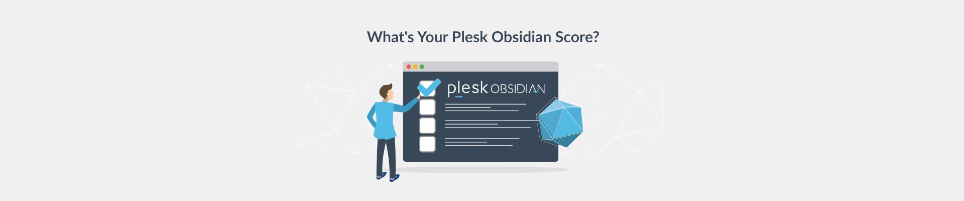 Get Your Plesk Obsidian Score - Plesk