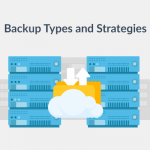 Backup Types and Strategies