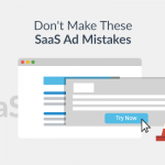 The Top 7 Most Common Mistakes in Google Ads For SaaS