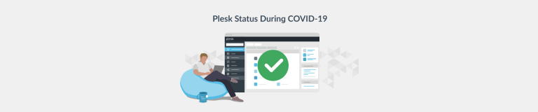 COVID-19 Announcement: Taking Responsible Action - Plesk