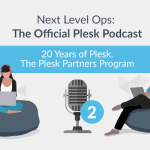 Next Level Ops Podcast: Plesk's Francisco Carvalho Gives the Scoop on the Partner Program