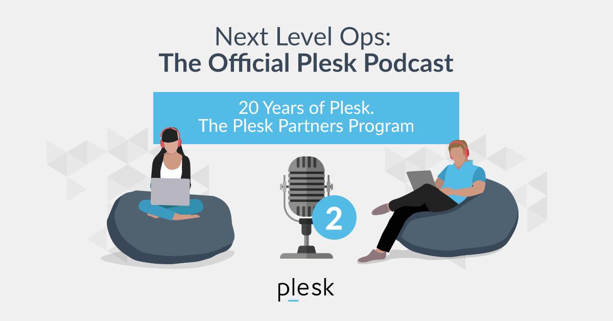 Next Level Ops Podcast: Francisco on Plesk's Partner Program