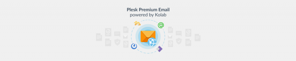 Plesk Premium Email, Powered by Kolab: Secure, Self-Hosted Online Office - Plesk