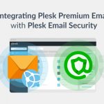 How to Integrate Plesk Premium Email with Plesk Email Security