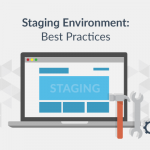 5 Essential Practices to Unlock Your Staging Environment's Full Potential - Plesk