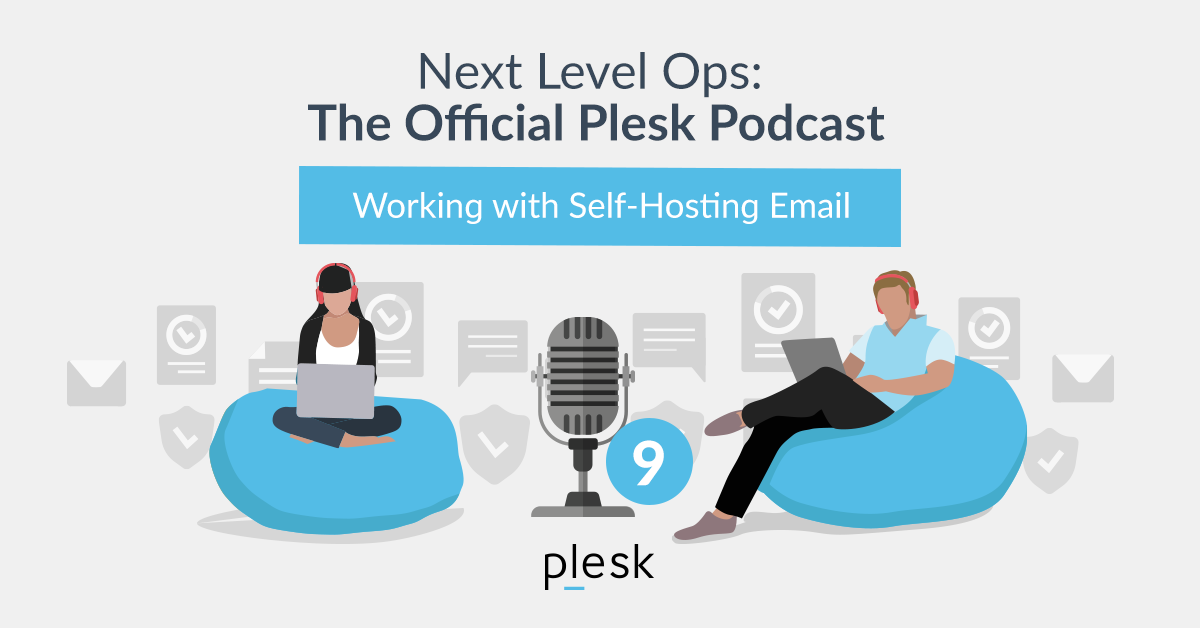 Next Level Ops Podcast: Working with Self-hosting Email with Christian Mollekopf