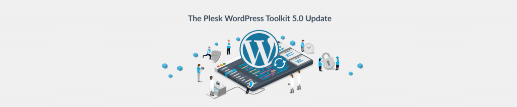 The Plesk WordPress Toolkit 5.0 release - Plesk