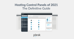 Hosting control panels guide for 2021