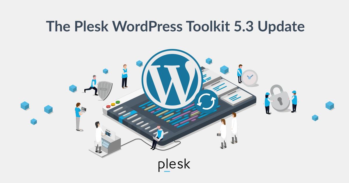 WordPress Toolkit Update 5.3 blog Plesk