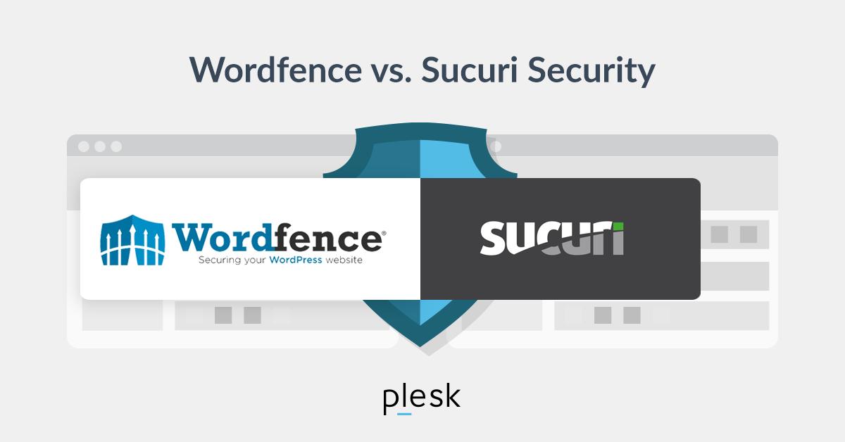 Wordfence vs Sucuri - WordPress Security Plugins Comparison