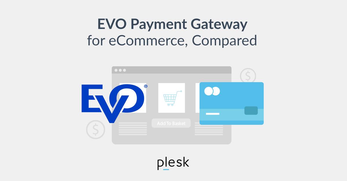 EVO comparison ecommerce Plesk blog