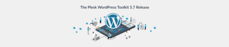 Plesk WordPress Toolkit version 5.7 blog